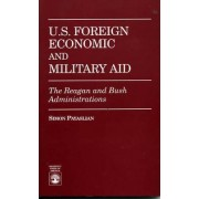 U.S. Foreign Economic and Military Aid by Simon Payaslian