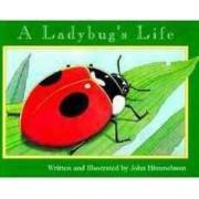 A Ladybug's Life by John Himmelman