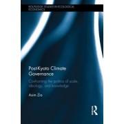 Post-Kyoto Climate Governance by Asim Zia