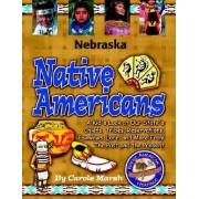 Nebraska Indians (Paperback) by Carole Marsh