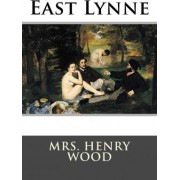 East Lynne by Mrs Henry Wood