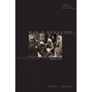 War and Genocide by Doris L. Bergen