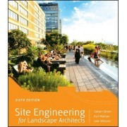 Site Engineering for Landscape Architects by Steven Strom