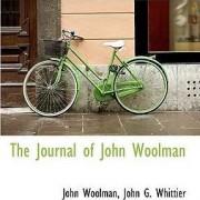 The Journal of John Woolman by John Greenleaf Whittier