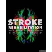 Stroke Rehabilitation by Leeanne M. Carey