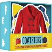 Coatsters: 15 All-Weather Coasters by Chronicle Books