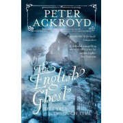 The English Ghost by Peter Ackroyd