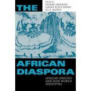 The African Diaspora by Isidore Okpewho