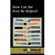 How Can the Poor Be Helped? by Jennifer Dorman