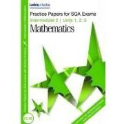 Nisbet, K: Practice Papers Intermediate 2 Maths