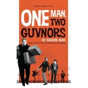One Man, Two Guvnors by Richard Bean