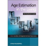 Age Estimation in the Living by Sue Black