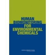 Human Biomonitoring for Environmental Chemicals by Committee on Human Biomonitoring for Environmental Toxicants