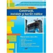 Constructii instalatii si lucrari publice - Clasa a 9-a - Manual - Iuliana C. Stana Ioana Zlatoianu