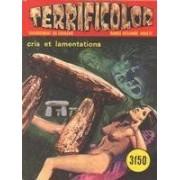 Terrificolor N°12 Cris Et Lamentations