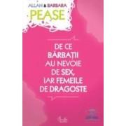 De ce barbatii au nevoie de sex iar femeile de dragoste - Allan Si Barbara Pease