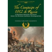 The Campaigns of 1812 in Russia by Carl von Clausewitz
