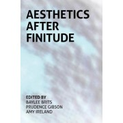 Aesthetics After Finitude by Baylee Brits