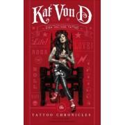 Kat Von D: The Tattoo Chronicles | Deutsche Ausgabe by Kat von D