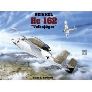 Heinkel HE 162 by Heinz J. Nowarra