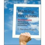 Framing Decisions by J. Davidson Frame