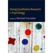 Doing Qualitative Research in Psychology by Michael A. Forrester