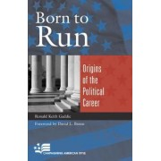 Born to Run by Ronald Keith Gaddie
