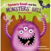 Small, T: Tamara Small And The Monster's Ball
