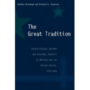 The Great Tradition by Anthony Brundage