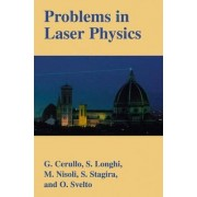 Problems in Laser Physics by Giulio Cerullo