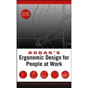 Kodak's Ergonomic Design for People at Work by The Eastman Kodak Company