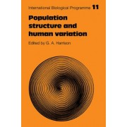 Population Structure and Human Variation by G. A. Harrison
