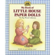 My Book of Little House Paper Dolls by Laura Ingalls Wilder
