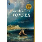 The Age of Wonder by Sir Richard Holmes