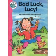Bad Luck, Lucy! by Sue Graves