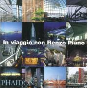 In viaggio con Renzo Piano by M. Rotondo