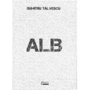Alb - Dumitru Talvescu