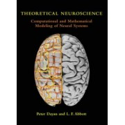 Theoretical Neuroscience by Peter Dayan