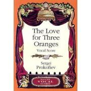 Prokofiev Sergei The Love for Three Oranges Vocal Score Bk by Sergei Prokofiev