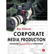 Corporate Media Production by Ray DiZazzo