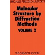 Molecular Structure by Diffraction Methods by G. A. Sim