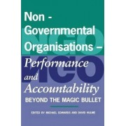 Non-governmental Organisations - Performance and Accountability by Michael Edwards
