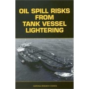 Oil Spill Risks from Tank Vessel Lightering by Marine Board