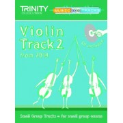 Small Group Tracks: Track 2 Violin from 2014 by Trinity College London