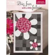 Big Fun with a Little Fabric by Amanda Herring