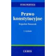 Prawo konstytucyjne bogusław banaszak Wydawnictwo C.H. Beck 2008