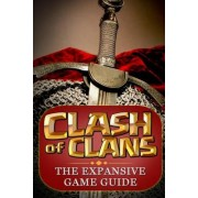 Clash of Clans: : The Expansive Game Guide, Gold Edition