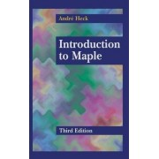 Introduction to Maple by Andre Heck