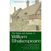 The Poems and Sonnets of William Shakespeare by William Shakespeare