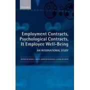 Employment Contracts, Psychological Contracts, and Employee Well-Being by David E. Guest